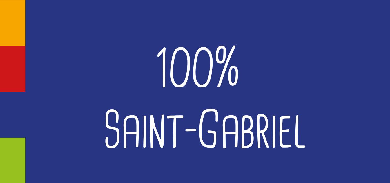 Saint-Gabriel - porte ouverte Saint-Gabriel 100%